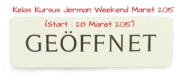 Kelas Kursus Jerman Weekend Maret 2015